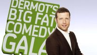 Dermot's Big Fat Comedy Gala